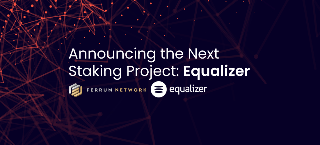 Announcing the Next Staking Project: Equalizer