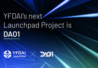 YFDAI Welcomes DAO1 as Its Next LaunchPad Project